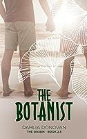 The Botanist (The Sin Bin #3)