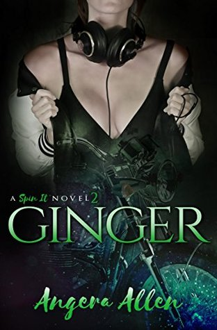 Ginger (Spin It, #2)