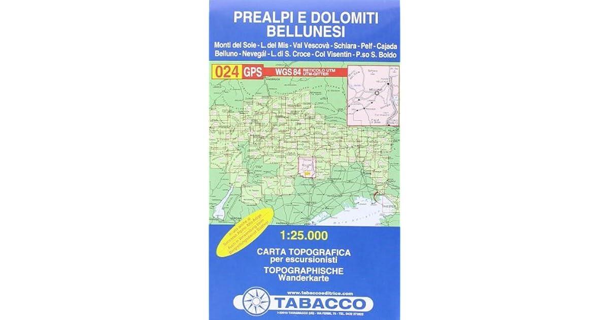 Cartina Tabacco 024.Prealpi 024 Gps E Dolomiti Bellunesi By Tabacco Casa Editrice