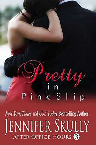 Pretty in Pink Slip (After Office Hours, Book 3)