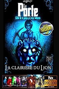 La clairière du Lion (La Porte, #1)