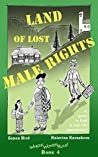 Land of Lost Male Rights (Where Women Rule! #4)
