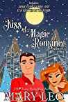 Jackie Cupid's First Love and It's Written In The Stars (Kiss of Magic Romance, Book One)