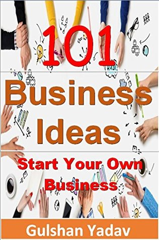 101 Business Ideas: Start Your Own Business
