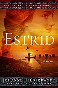 Estrid (Sagan om Valhalla #5; Valhalla #2)