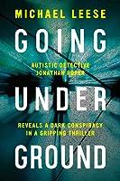 Going Underground (Jonathan Roper Investigates, #1)
