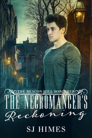 The Necromancer's Reckoning (The Beacon Hill Sorcerer, #3)