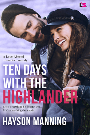 Ten Days with the Highlander by Hayson Manning