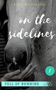 On the Sidelines (Full of Running #1)