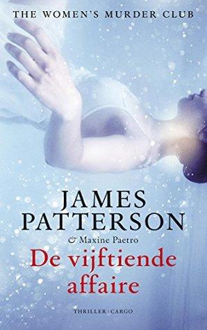 De vijftiende affaire by James Patterson