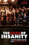 The Oasis of Insanity: The Study and Pursuit of Acting at the Beverly Hills Playhouse