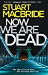 Now We Are Dead (Logan McRae, #10.5)