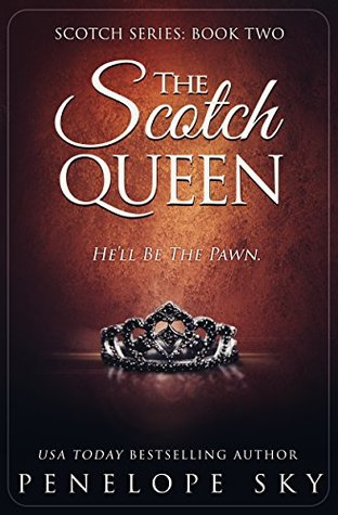 The Scotch Queen by Penelope Sky