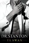 Dr. Stanton (Dr. Stanton, #1)
