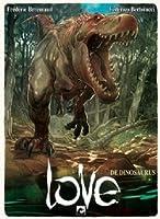 De dinosaurus (Love, #4)