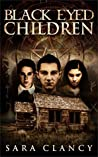 Black Eyed Children (Black Eyed Children #1)