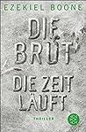 Die Brut - Die Zeit läuft: XXL-Leseprobe
