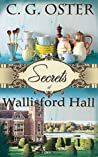 Secrets at Wallisford Hall (Dory Sparks Mysteries #1)