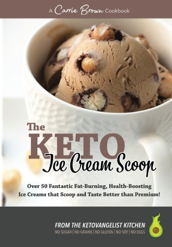 The KETO Ice Cream Scoop- 52 amazing