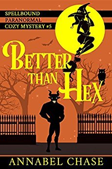 Better than Hex by Annabel Chase