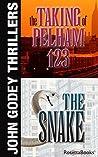 John Godey Thrillers: The Snake, The Taking of Pelham 123