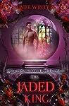 The Jaded King (The Dark Kings #2)