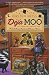 Deja Moo (Perfectly Proper Paranormal Museum #3) audiobook download free