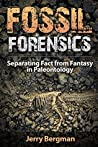 Fossil Forensics by Jerry Bergman