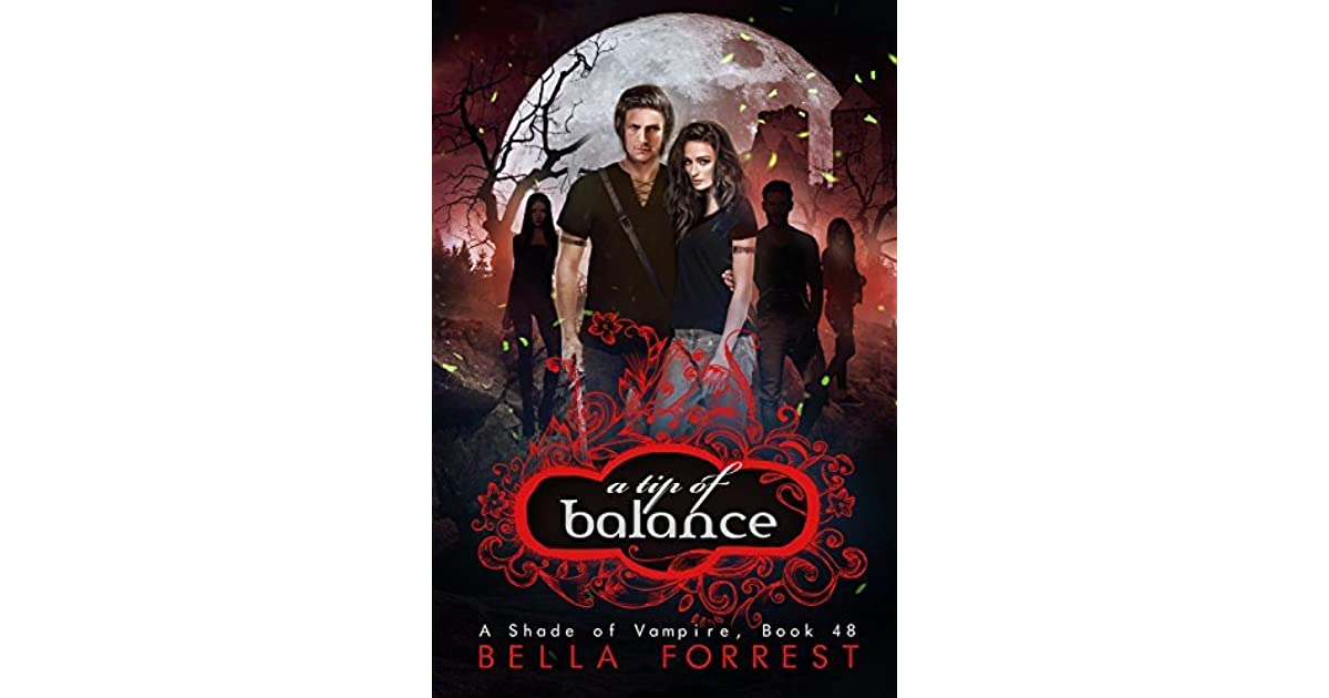 Download A Tip Of Balance A Shade Of Vampire 48 By Bella Forrest
