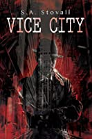 Vice City (Vice City, #1)