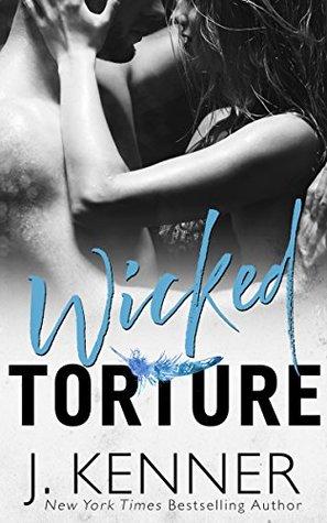 Wicked Torture (Stark World, #3)