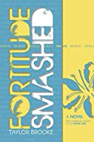 Fortitude Smashed (The Camellia Clock Cycle, #1)