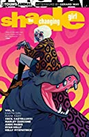 Shade, the Changing Girl, Vol. 1: Earth Girl Made Easy