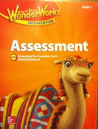 McGraw Hill Reading Wonders, Assessment, Grade 3, Assessing the Common Core State Standards, CCSS