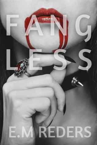 Fangless (Love, Blood & Revenge #1)