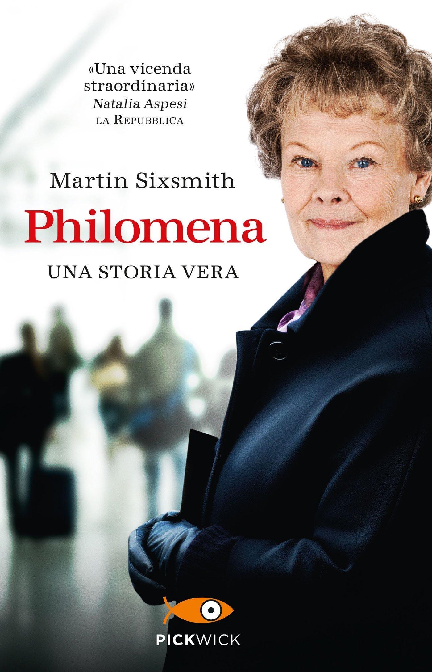 Philomena. Una storia vera Martin Sixsmith