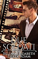 Due Soldati: A Criminal Mystery Romance