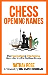 Chess Opening Names by Nathan Rose