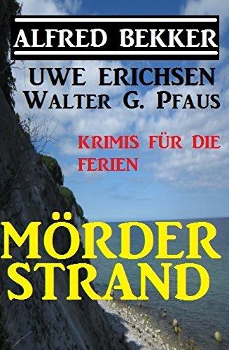 Mörderstrand - Krimis für die Ferien  by  Alfred Bekker