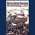 Battle Cry of Freedom, Vol 1