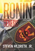 The Ronin Genesis (Ben Williams, #3)