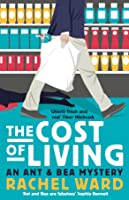 The Cost of Living (Ant & Bea Mystery, #1)