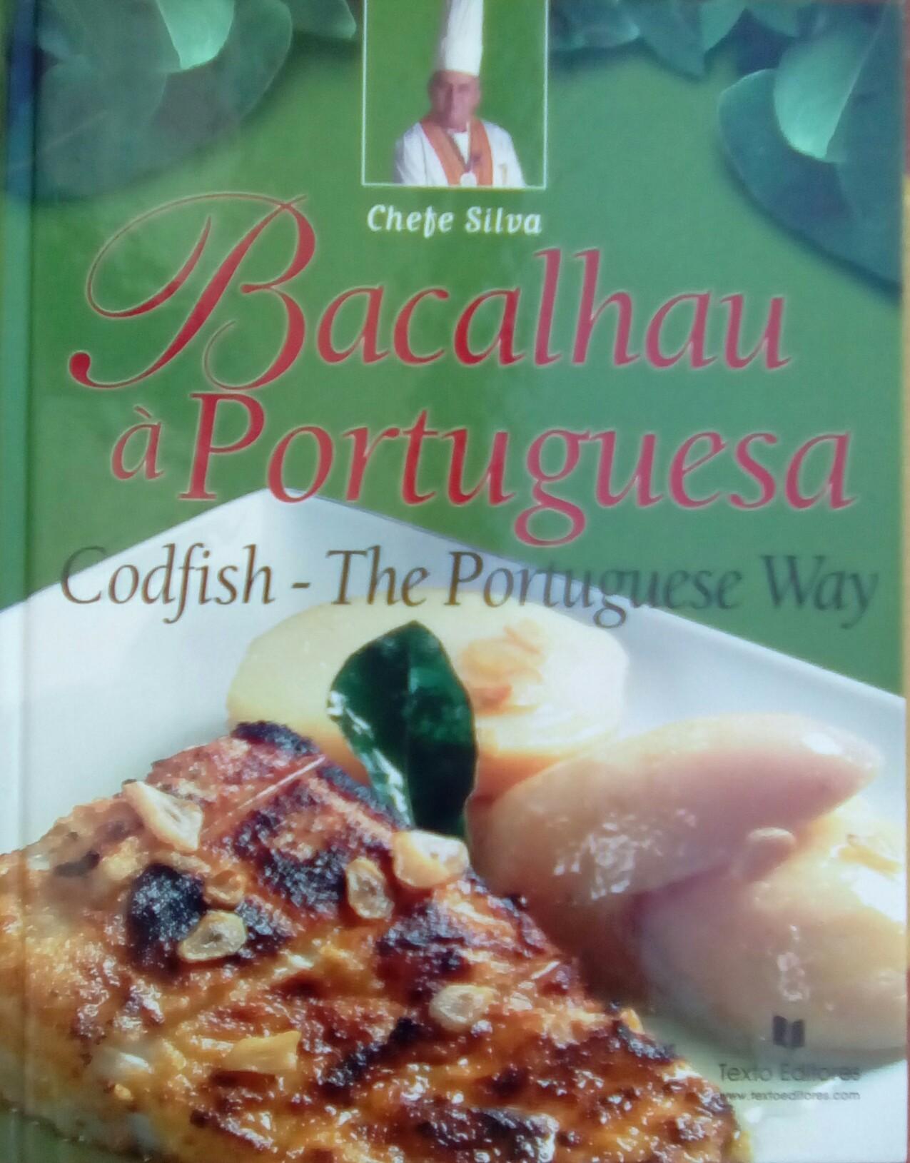 Bacalhau à Portuguesa - Codfish - The Portuguese Way Chefe Silva