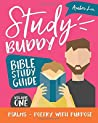 Psalms - Poetry with Purpose (Study Buddy Bible Study Guide #1)