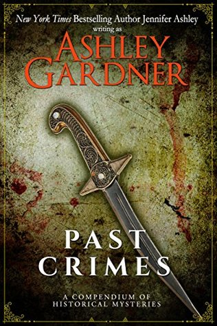 Past Crimes: A Compendium of Historical Mysteries