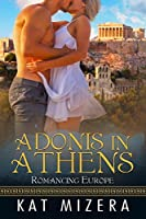 Adonis in Athens (Romancing Europe Book 1)