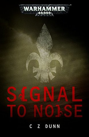 Signal to Noise (Warhammer 40,000)