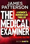 The Medical Examiner by James Patterson
