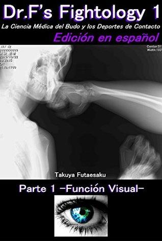 Dr.F's Fightology 1 -Función Visual-: Edición en español