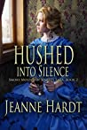 Hushed into Silence (Smoky Mountain Secrets Saga Book 2)